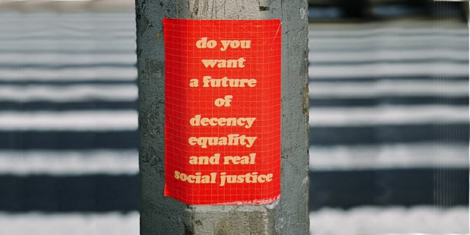 Equality decency real social justice
